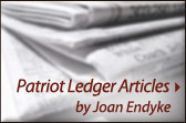 View Patriot Ledger Articles by Joan Endyke